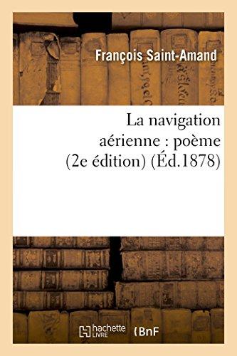La Navigation Aérienne: Poème 2e Édition (Litterature) (French Edition)