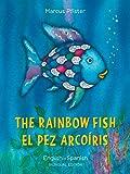 img - for The Rainbow Fish/Bi:libri - Eng/Spanish PB (Spanish Edition) book / textbook / text book