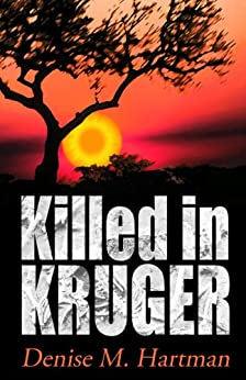 Killed in Kruger by [Hartman, Denise M.]