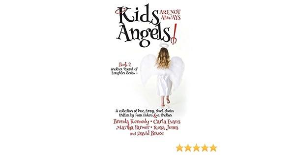 Kids are Not Always Angels: Brenda Kennedy: 9781365506604 ...