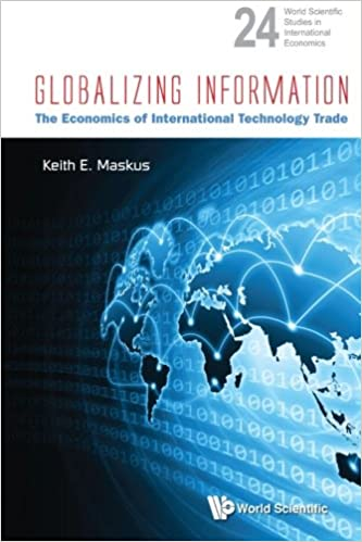 Book Globalizing Information: The Economics Of International Technology Trade