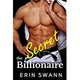 The Secret Billionaire: Covington Billionaires Book 3 (A Billionaire Romance Love Story)