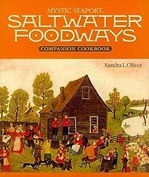 Saltwater Foodways Companion Cookbook (Maritime)