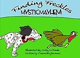 Mystic Mayhem (Finding Freckles) (Volume 1) offers