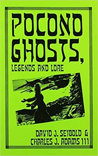 Pocono Ghosts, Legends and Lore : Book 1 by David J. Seibold (1991-07-01)