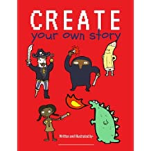 Create Your Own Story (Creative Kids)