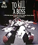 To Kill a Boss, Alan Robbins, 0922242607