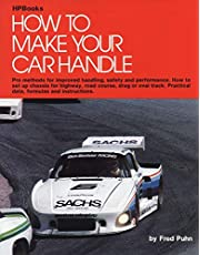 How to Make Your Car Handle: Pro Methods for Improved Handling, Safety and Performance