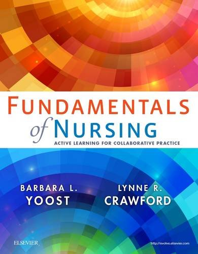 Fundamentals of Nursing: Active Learning for Collaborative Practice, 1e
