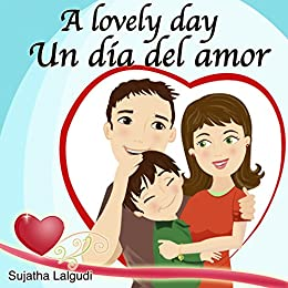 Kids books in Spanish:Lovely day.Un día del amor: Children's English