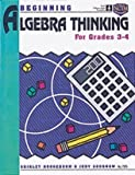 Begin Algebra Thinking, Ideals Publications Inc. Staff and Judy Goodnow, 1564510956