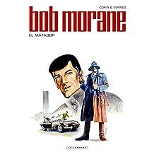Bob Morane 47 El Matador