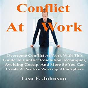 Conflict at Work; Audiobook