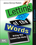 Letting Go of the Words: Writing Web Content that Works (Interactive Technologies) (English Edition)