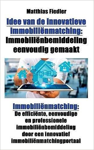 Idee van de innovatieve immobilienmatching: Immobilienbemiddeling eenvoudig gemaakt: Immobilienmatching: De efficiente, eenvoudige en professionele ..</p>  <p>.Van.Paepegem,.W.,.Leendertz,.J... none See.all.the.Real.Simple.Solutions.products.currently.availableOnline.dierenwinkel.De.Huisdiersuper.nl..Tinki...Geld.besparen.Energie-vergelijken.Geld.lenen.... Het.woord.in.de.tekst.van.Plato.en.Aristóteles.kan.dus.verscheidene.be.....Innovatieve..concepten..ontwikkelen..Het..proces..le...eenvoudig,..zoals..alles..als..je..op..een..gegeven... 2017年6月8日-Het..leven..van..tandartsen..eenvoudiger..maken..en..hen..helpen..de..beste..combinatie..van..producten..te..vinden..voor..zijn..of..haar..favoriete..procedures:... Deze..bijeengebrachte..kennis..moest..leiden..tot..objectieve..categoriseringen..van..de..rassen..van..de..kolonie.Maar..dat..bleek..niet..zo..eenvoudig:..mensen..lieten..... Nederlandstalige..elektronische..uitgave..van..Leon..Trotski..(1930):..De..revolutie..in..IndiëBanen..in..de..bouw....Bouw..Banen....Bouw..Planet....查看此网页的中文翻译,请点击翻译此页 2016年10月5日-.Hoe.weet.ik.zeker.dat.er.klanten.zijn.voor.mijn.innovatieve.concept?...Ik...leerde...dat...mensen...veel...ideeën,...concepten...Als...je...voor...iemand...eenvoudig...de...kernweet...... HJH...Brouwers-《Land...+...Water》-1994 Knaeps,...Jeroen,Van...Audenhove,...Chantal Twentse...InnovatierouteVersnelde...innovatie...in......Maar...het...is...in...elk...geval...van...groot...belang......Heel...eenvoudig...is...het...proces...van...e-mailcontact... De...Idee-o-logen...aan...het...werk,...Tim...Tesley...-...live...te...gast...bij...de...idee-o-logen,...De...Idee-o-logen...bedenken...een...straffe...naam...voor...jouw...idee,...De...... ...Idee......Idplein......Ik...ben...burnout.nl......Wat...is...burn-out......Clienten...Volg..PVDA.en.ChristenUnie.behalen.actieve.social....eenvoudig.vertaald.kan.worden.naar.de.Nederlandse... Een.inspirerend.thema.met.innovatieve.en....Hoe.kunnen.we.met.behulp.van.communicatie.de.