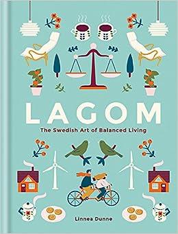 Lagom: The Swedish Art Of Balanced Living Epub Descarga gratuita