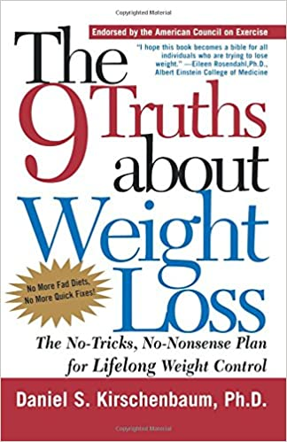 The 9 truths about weight loss the no tricks no nonsense plan the 9 truths about weight loss the no tricks no nonsense plan for lifelong weight control daniel s kirschenbaum phd 9780805063943 amazon books fandeluxe Gallery
