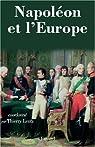 Napoléon et l'Europe : Regards sur une politique par Lentz