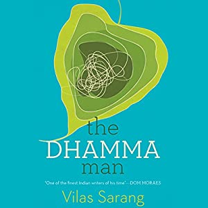The Dhamma Man Audiobook