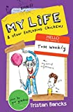 img - for My Life & Other Exploding Chickens (My Life And Other Stuff) book / textbook / text book