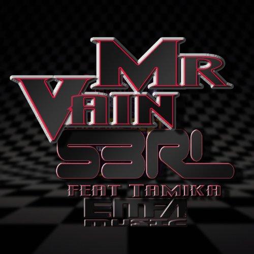 Mr Vain (feat. Tamika)