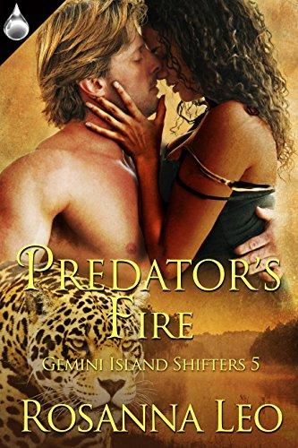 Predator's Fire (Gemini Island Shifters Book 5) by [Leo, Rosanna]