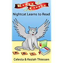 Nightcat Learns to Read (Kitty Castle Book 6)