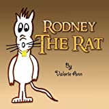 Rodney the Rat, Valorie Ann, 1436309735