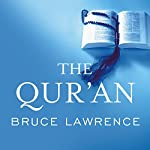 The Qur'an: A Biography: Books That Changed the World | Bruce Lawrence