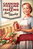 Canning, Pickling, and Freezing with Irma Harding, Marilyn McCray, 1937747174