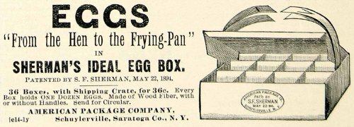 1894 Ad American Package SF Sherman Egg Box Shipping Crate Wood Fiber Farm Goods - Original Print - Good Made Wood