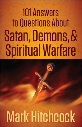 101 Answers to Questions About Satan, Demons, and Spiritual Warfare (Reader Hitchcock)
