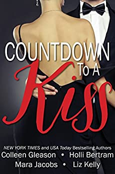 Countdown To A Kiss (A New Year's Eve Anthology) by [Gleason, Colleen, Bertram, Holli, Jacobs, Mara, Kelly, Liz]
