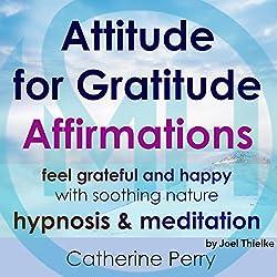 Attitude for Gratitude Affirmations