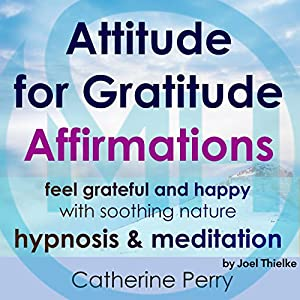 Attitude for Gratitude Affirmations Speech