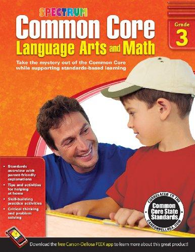 Common Core Language Arts and Math, Grade 3 (Spectrum)