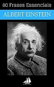80 Frases Essenciais de Albert Einstein