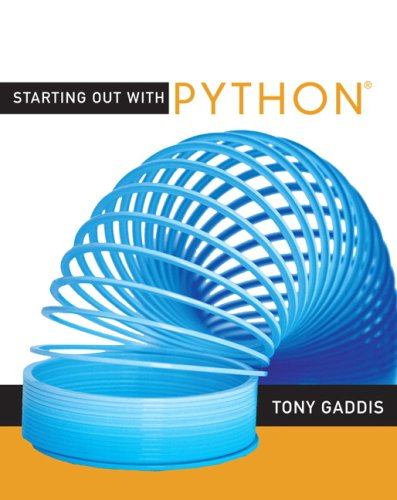 Starting Out with Python by Addison Wesley