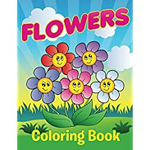 Flowers Coloring Book: Coloring Books for Kids (Art Book Series)