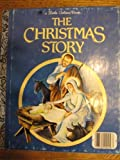 The Christmas Story, Jane Werner Watson, 0307046117