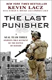 The Last Punisher: A SEAL Team THREE Sniper's