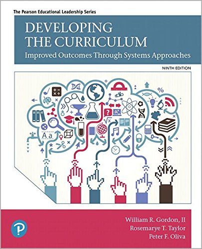 Developing the Curriculum (9th Edition) (What's New in Educational Administration & Leadership)
