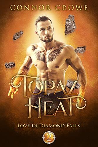 Topaz Heat (Love in Diamond Falls Book 2) ()