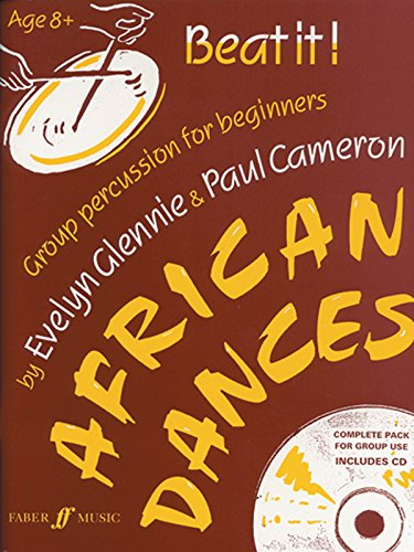 Beat It! African Dances: Group Percussion for Beginners, Book & CD (Faber Edition) (Group Percussion)