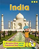 India: A Benjamin Blog and His Inquisitive Dog Guide (Country Guides, with Benjamin Blog and his Inquisitive Dog) by Anita Ganeri (2014-08-14)