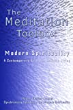 img - for The Meditation Toolbox Modern Spirituality A contemporary Guide for Holistic Living by Master Charles Cannon (2007-04-16) book / textbook / text book