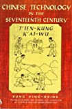 img - for Chinese Technology in the Seventeenth Century by Sung Ying-Hsing (1997-08-21) book / textbook / text book
