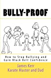 Bully-Proof, James Kerr, 1469951223