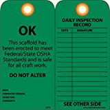 "NMC SVT3 Accident Prevention Tag, ""OK - This Scaffold Meets OSHA Standards and Is Safe,"" 6"" Height x 3"" Width, Cardstock, Green"