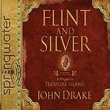 Download Flint & Silver: A Prequel to Treasure Island in PDF ePUB Free Online